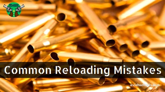 Common Reloading Mistakes